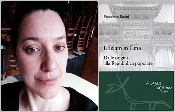 كتاب الإسلام في الصين، المؤلفة الإيطالية فرانشيسكا روزاتي.